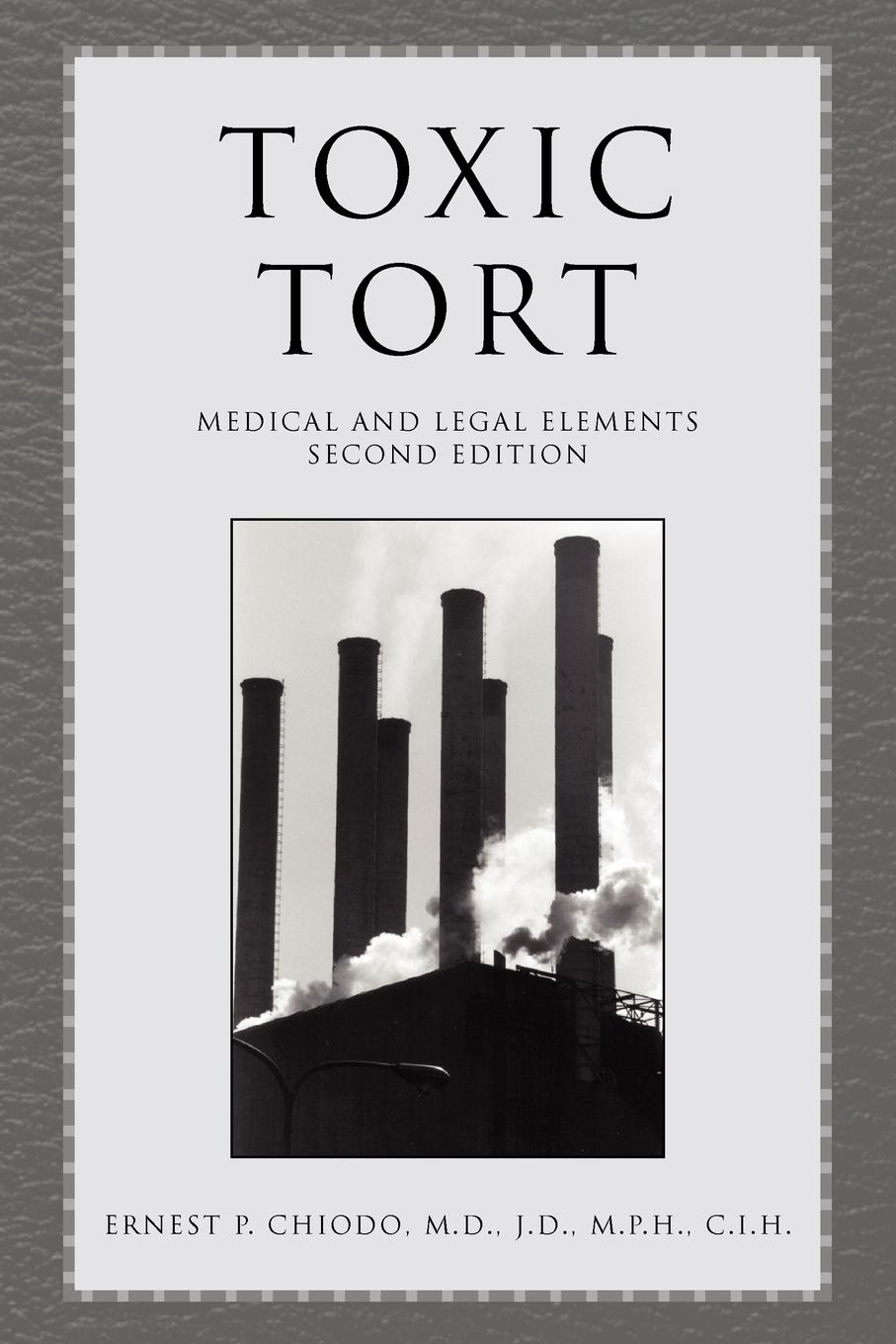 Ernest P. Chiodo Toxic Tort tort law