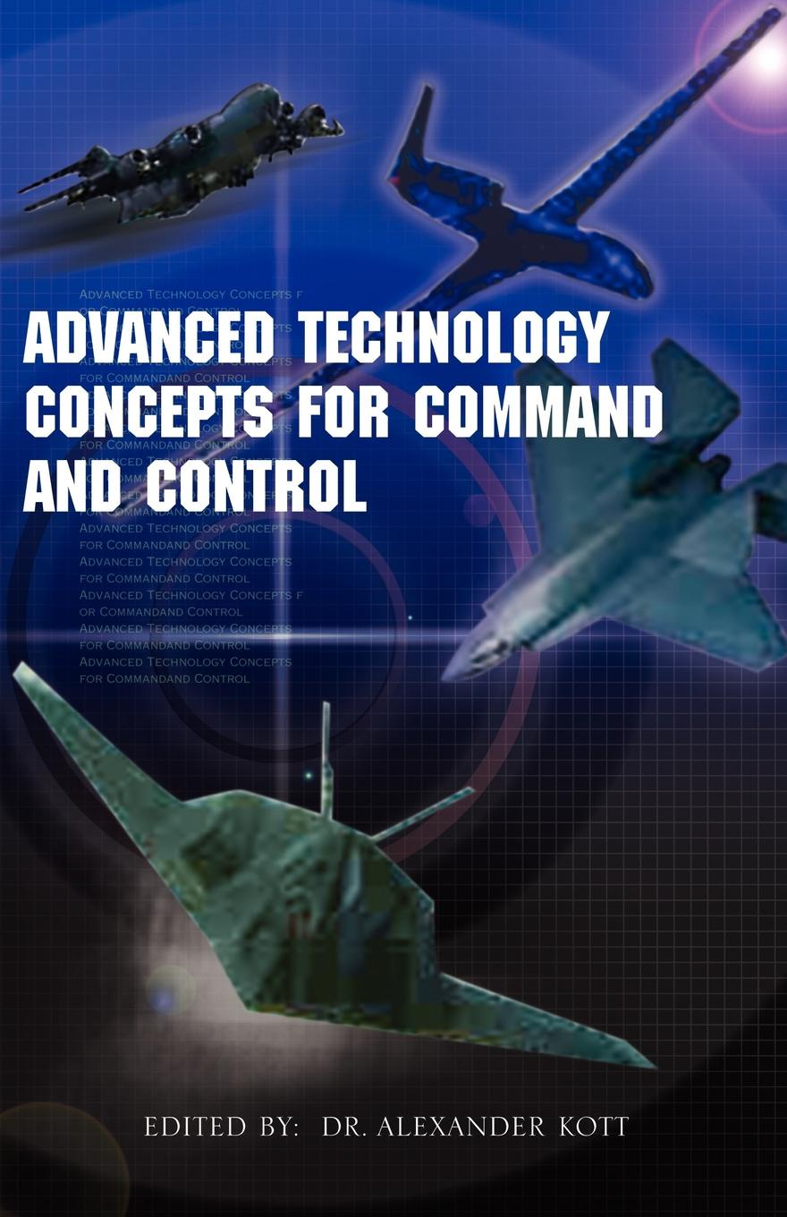 Advanced Technology Concepts for Command and Control command and control
