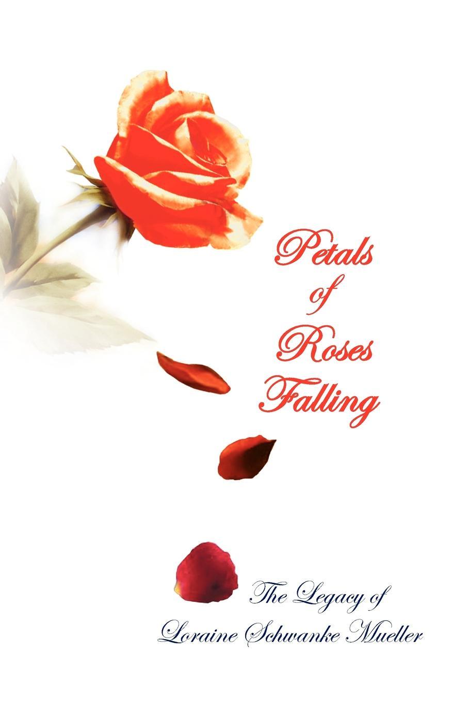 Loraine Schwanke Mueller Petals of Roses Falling sadiqullah khan orchard of raining petals
