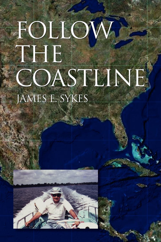 James E. Sykes Follow the Coastline книга the fairbairn sykes fighting knife