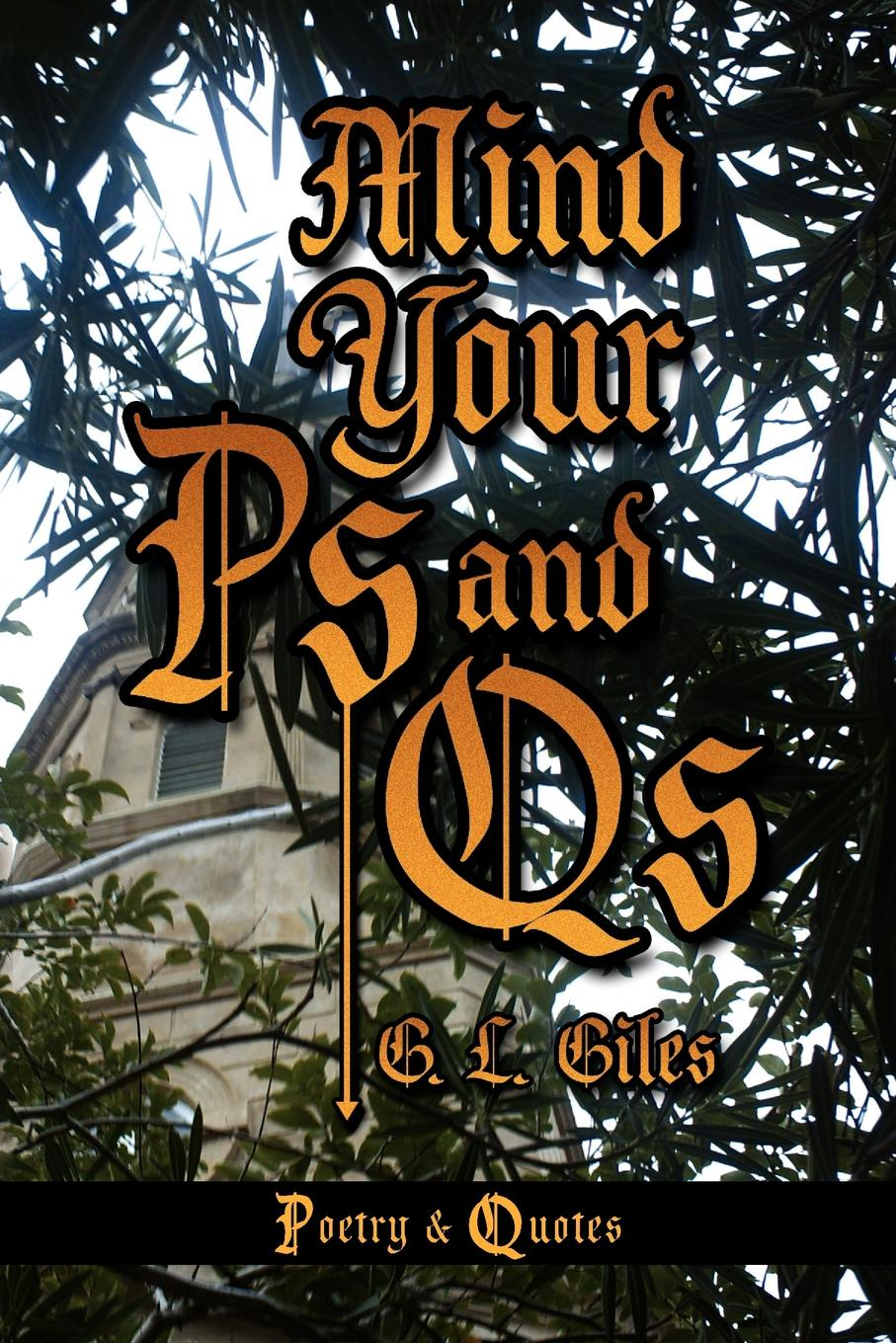 G. L. Giles Mind Your PS and QS