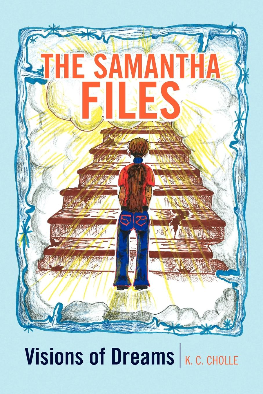 K. C. Cholle The Samantha Files samantha seamans reconnoitering the rim