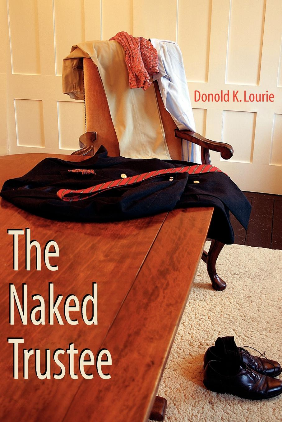 Donold K. Lourie The Naked Trustee naked edge