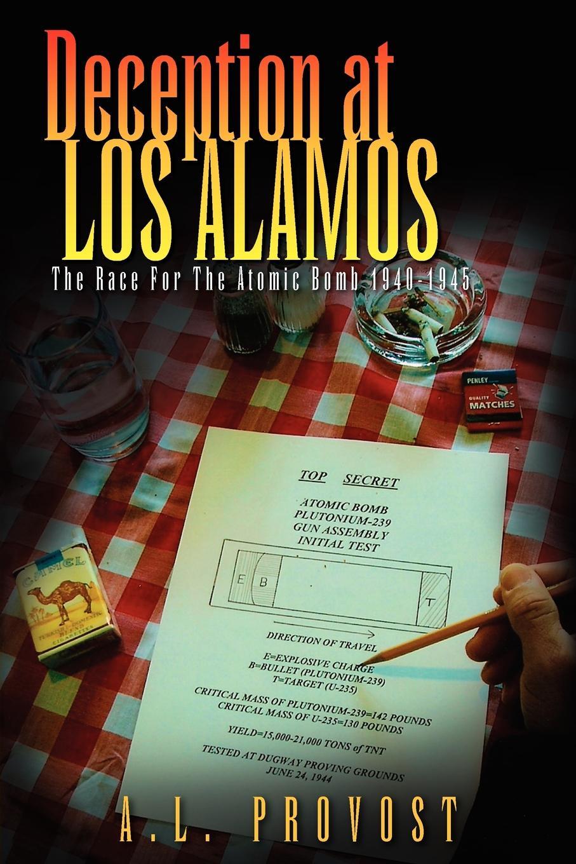 лучшая цена A. L. Provost Deception at Los Alamos