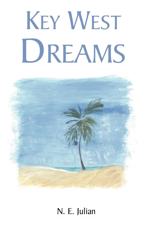 Nancy Julian Key West Dreams alice orr key west heat