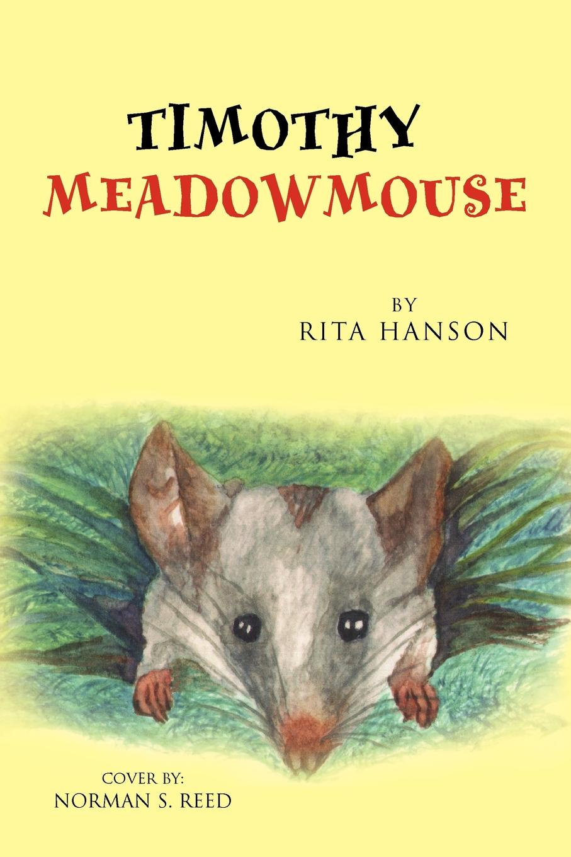 Rita Hanson Timothy Meadowmouse