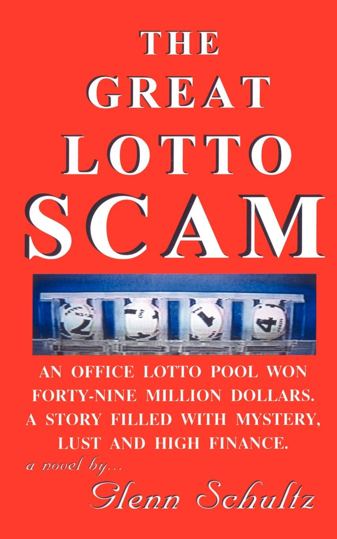 Glenn Schultz The Great Lotto Scam недорго, оригинальная цена