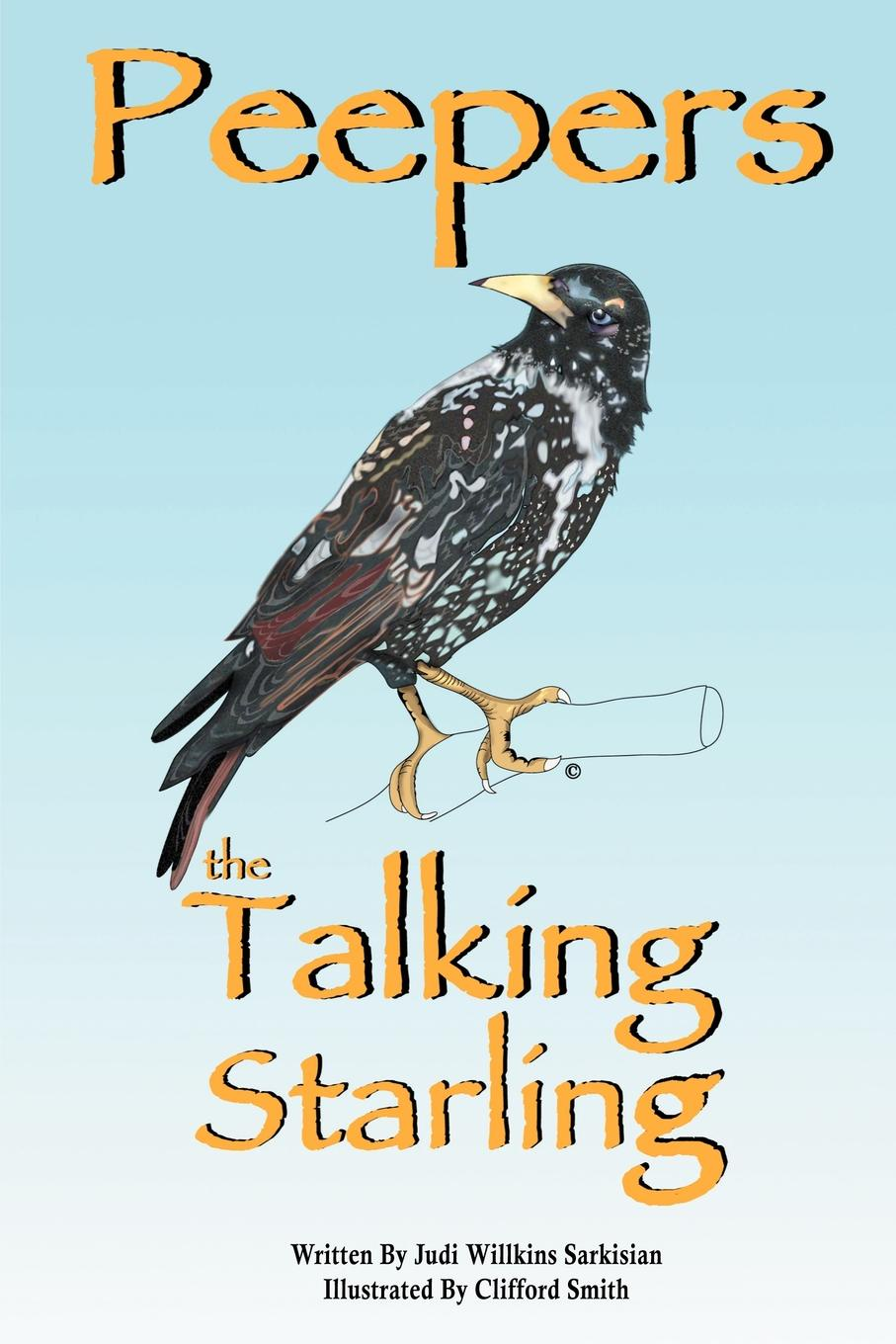 Judi Willkins Sarkisian Peepers the Talking Starling кроссовки starling bage 2013