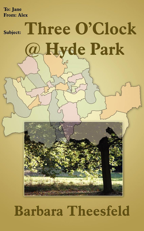 Barbara Theesfeld Three O'Clock @ Hyde Park three o clock blues cd