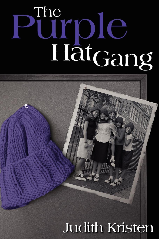 Judith Kristen The Purple Hat Gang the magic gang the magic gang the magic gang
