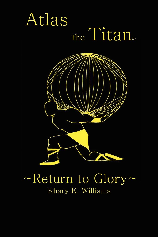 Khary K. Williams Atlas the Titan. .Return to Glory. superman vol 2 return to glory