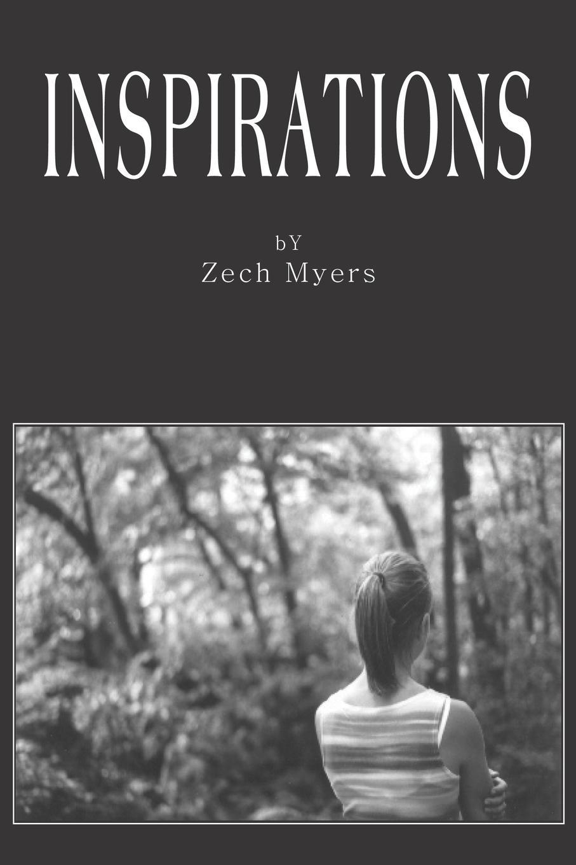 Zech Myers INSPIRATIONS