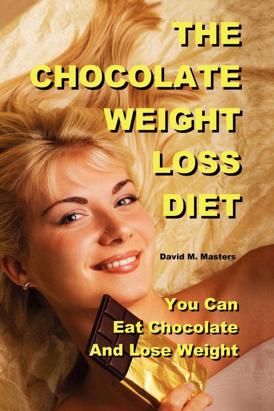 David M. Masters The Chocolate Weight Loss Diet