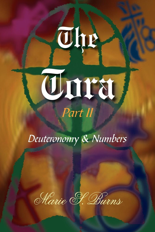 Marie S. Burns The Tora Part II marie s burns the big gap volume i