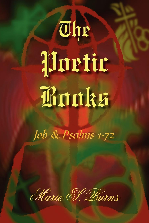 Marie S. Burns The Poetic Books marie s burns the big gap volume i