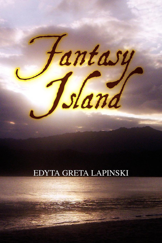 Edyta Greta Lapinski Fantasy Island