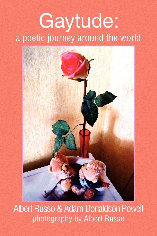 R Albert Russo &. Adam Donaldson Powell, Russo, Powell Gaytude