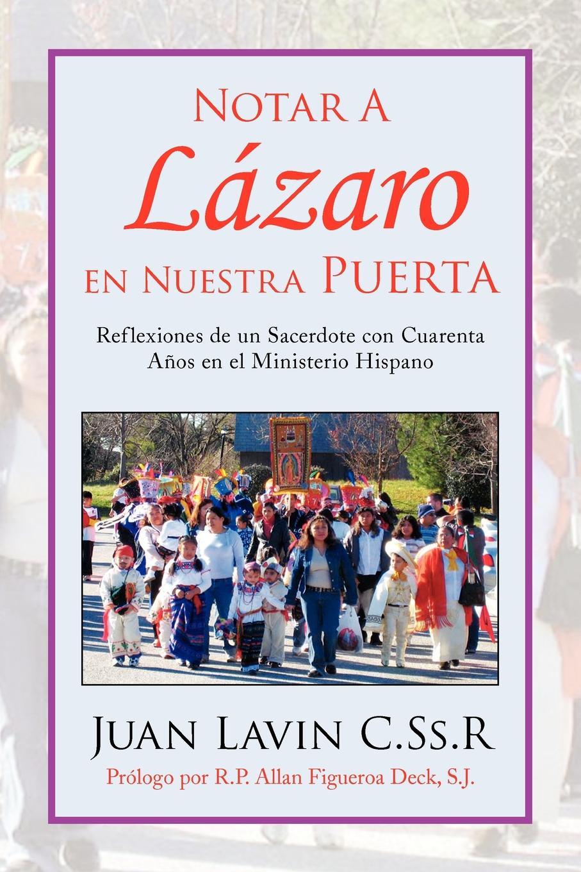 Juan Lavin C. Ss R. Notar a Lazaro En Nuestra Puerta