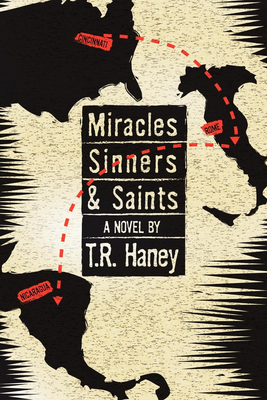T.R. Haney MIRACLES, SINNERS AND SAINTS. A Novel victoria fox hollywood sinners