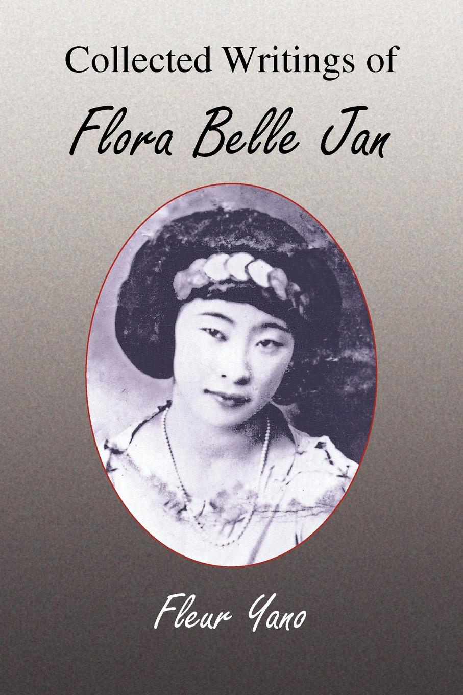 Fleur Yano Collected Writings of Flora Belle Jan isaac torres seeds the collected writings