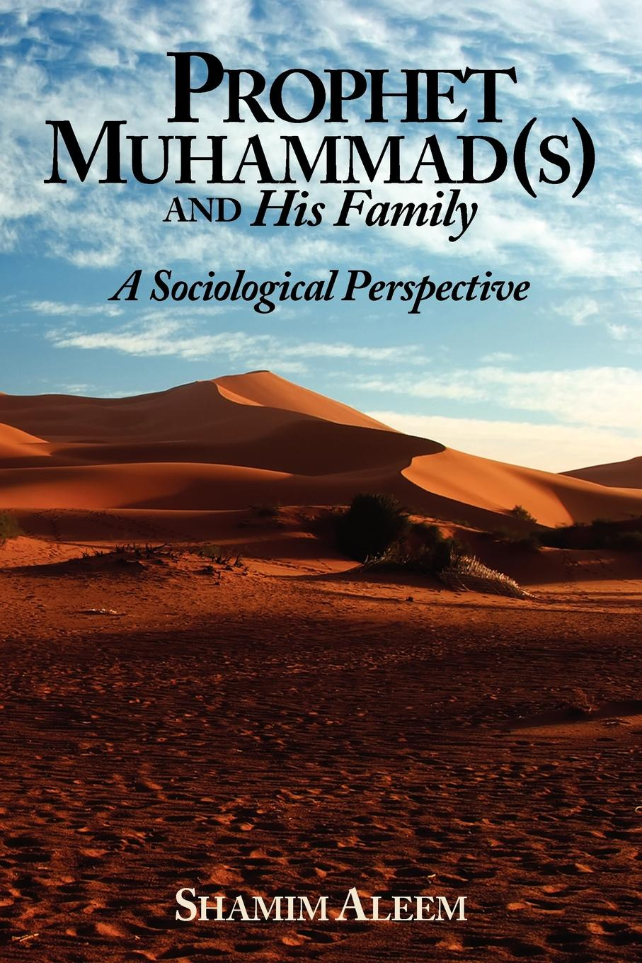 Shamim Aleem Prophet Muhammad(s) and His Family. A Sociological Perspective все цены
