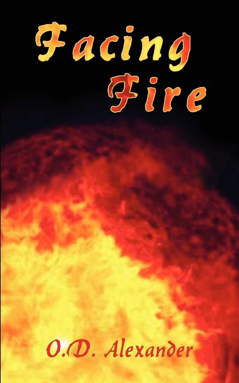 O.D. Alexander Facing Fire