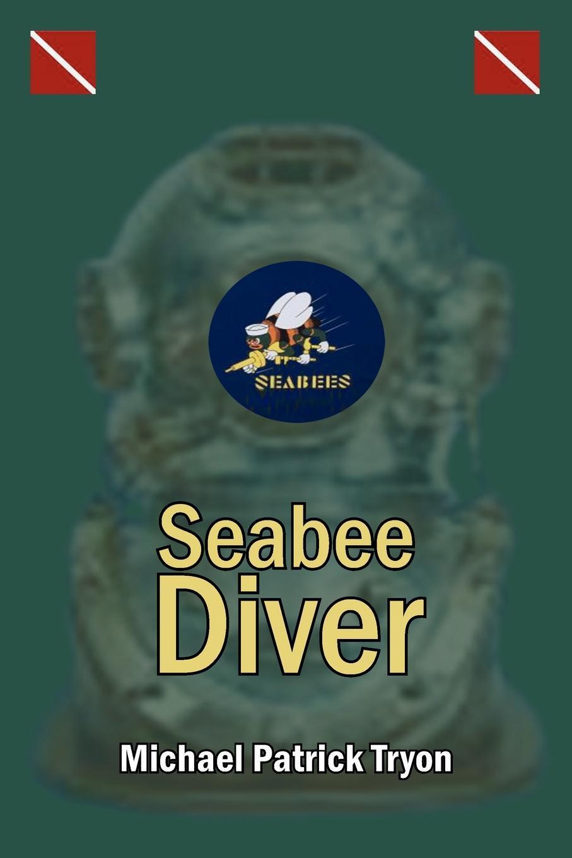 Michael Patrick Tryon Seabee Diver книга open water diver manual