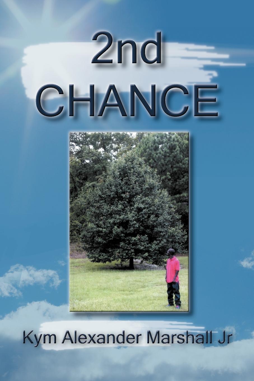 Kym Alexander Marshall Jr 2nd Chance sela jr 214 852 7130
