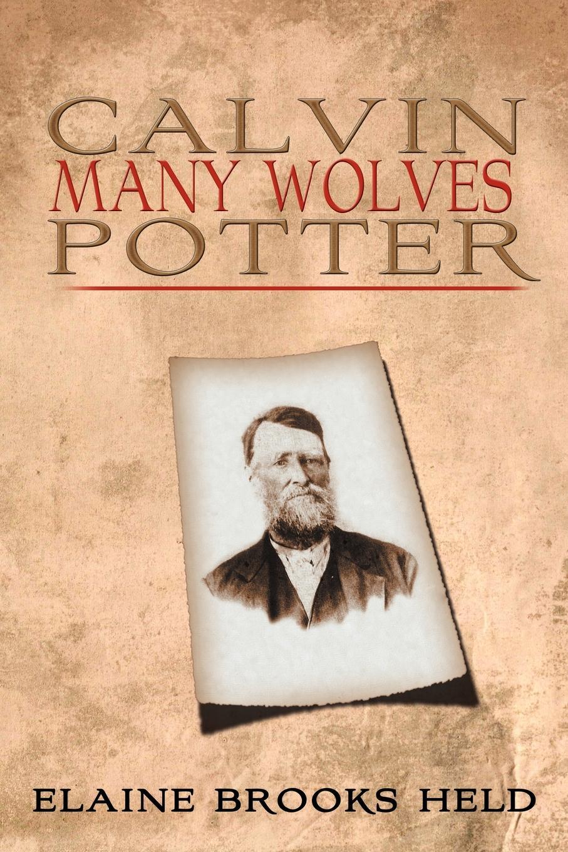 Elaine Brooks Held Calvin Many Wolves Potter
