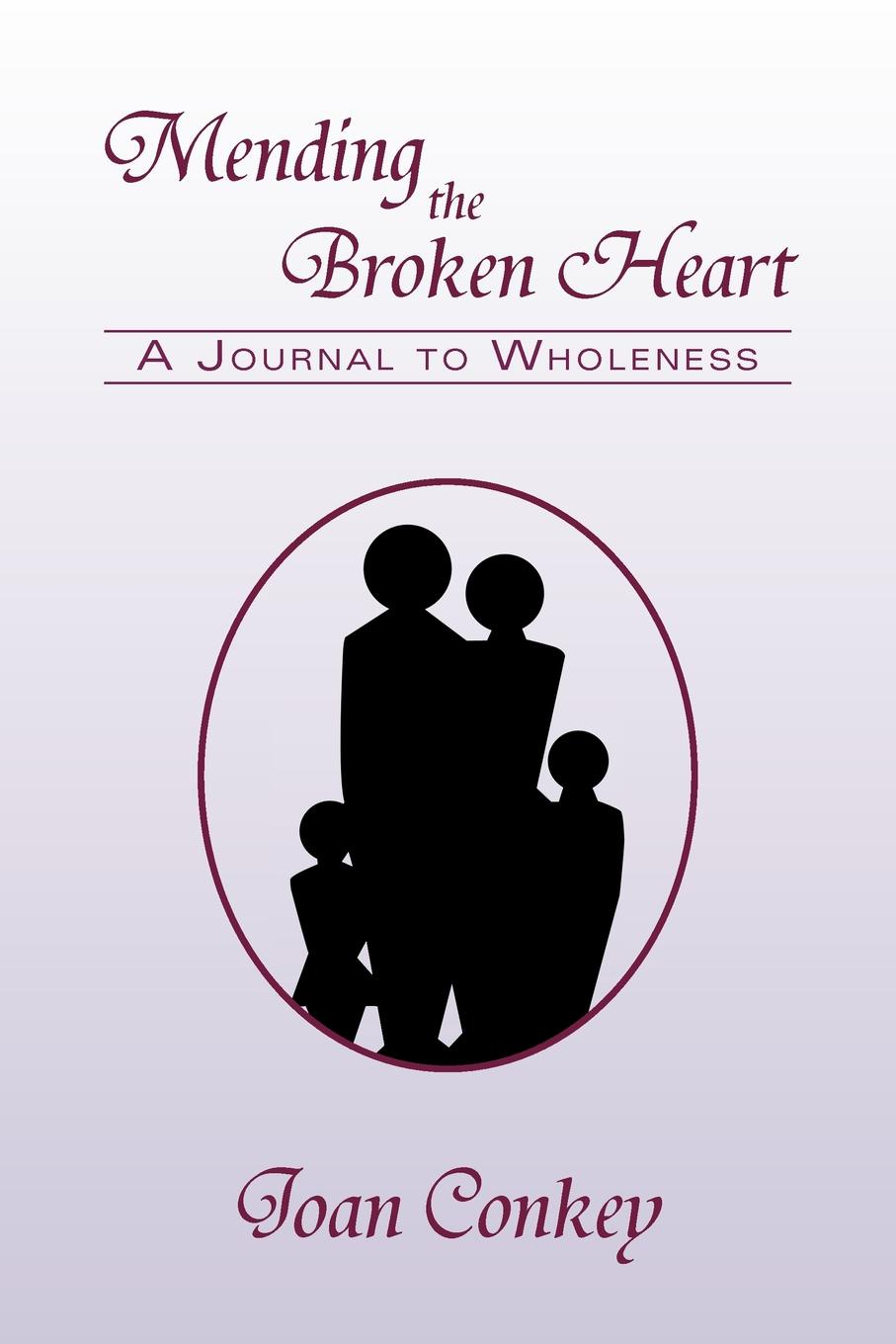 лучшая цена Joan Conkey Mending the Broken Heart. A Journal to Wholeness