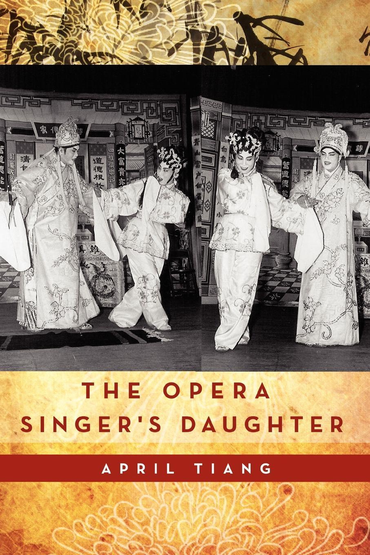 April Tiang The Opera Singer's Daughter burger s daughter