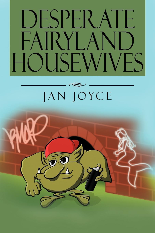 Jan Joyce Desperate Fairyland Housewives fairyland 2 vocabulary
