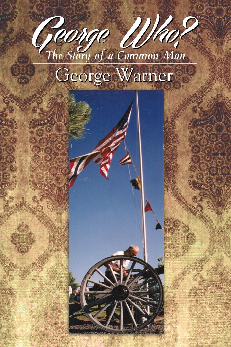 George Warner George Who?. The Story of a Common Man the who sensation the story of tommy