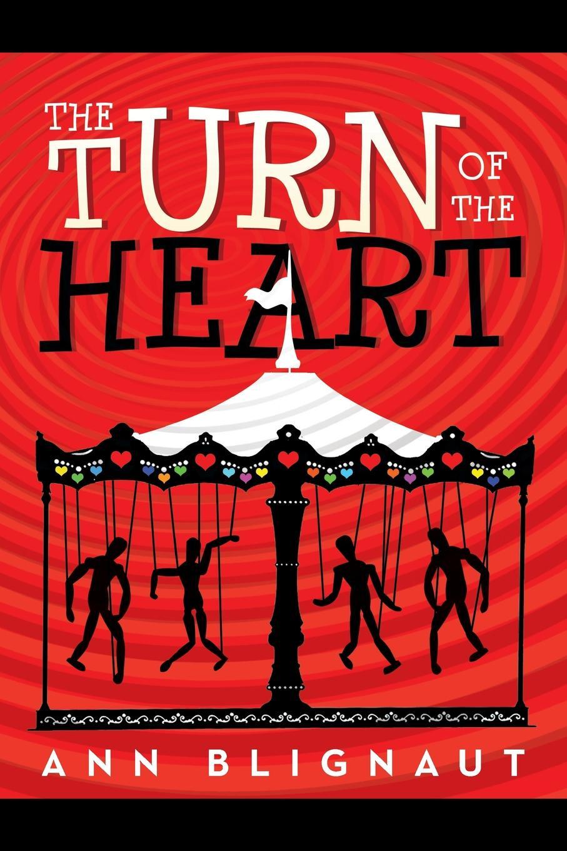 Ann Blignaut The Turn of the Heart ann aguirre the shape of my heart