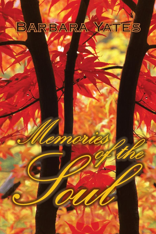 лучшая цена Barbara Yates Memories of the Soul