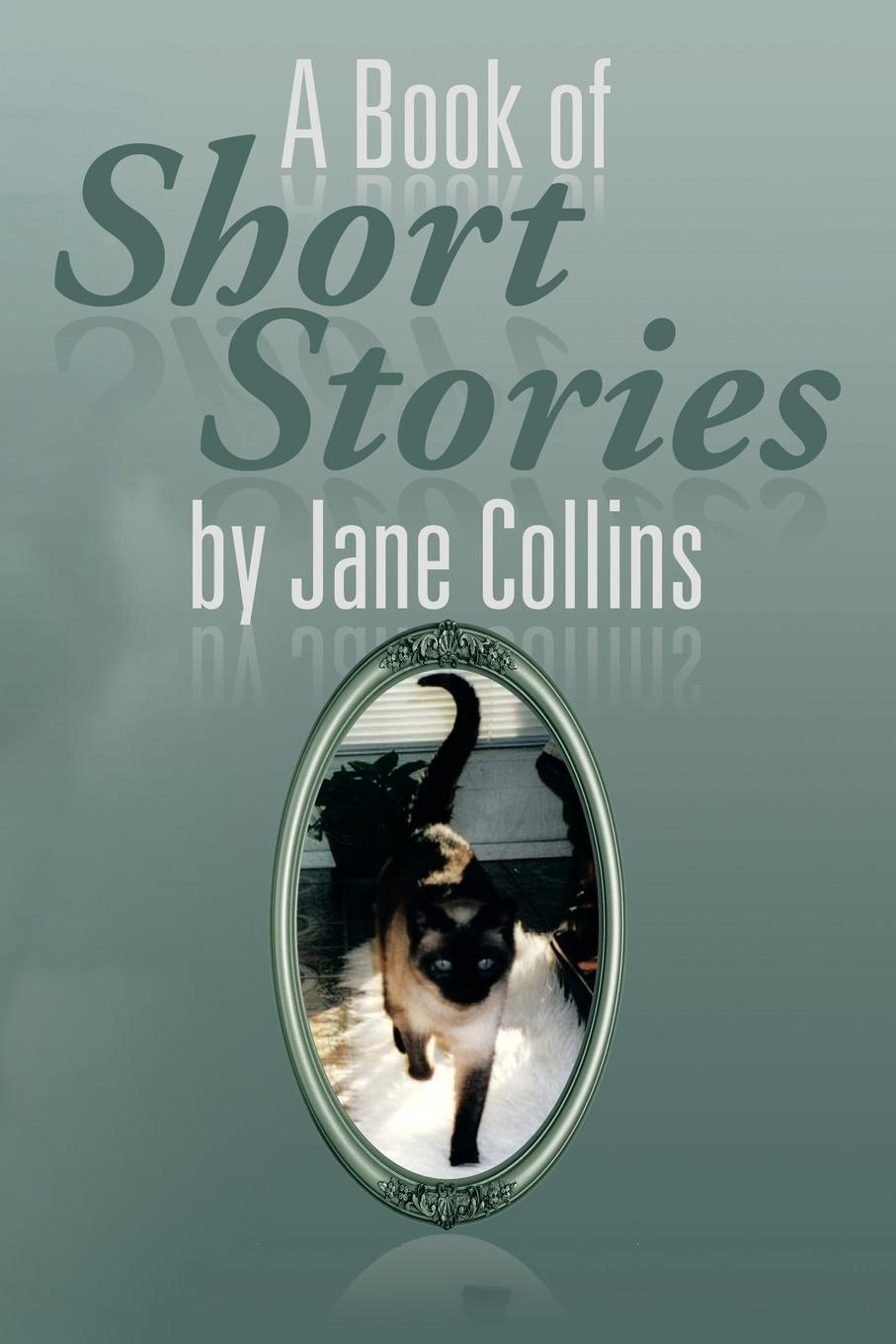 Jane Collins A Book of Short Stories by Jane Collins
