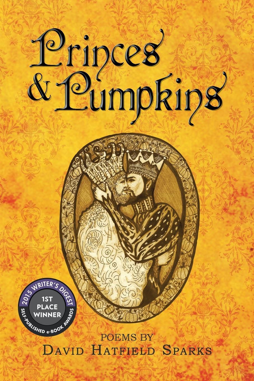 цена на David Hatfield Sparks Princes & Pumpkins