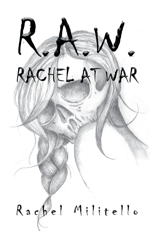 лучшая цена Rachel Militello R.A.W. Rachel at War