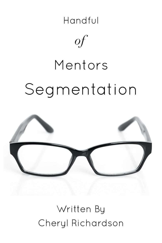 лучшая цена Cheryl Richardson Handful of Mentors Segmentation