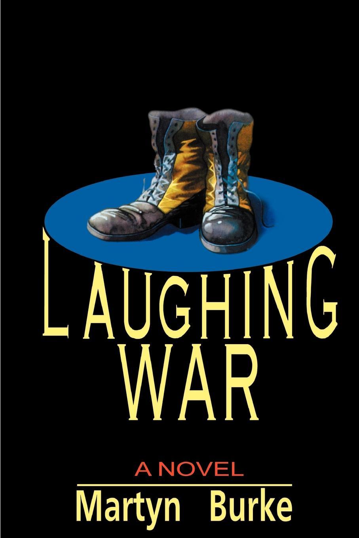 Martyn Burke Laughing War laughing gas