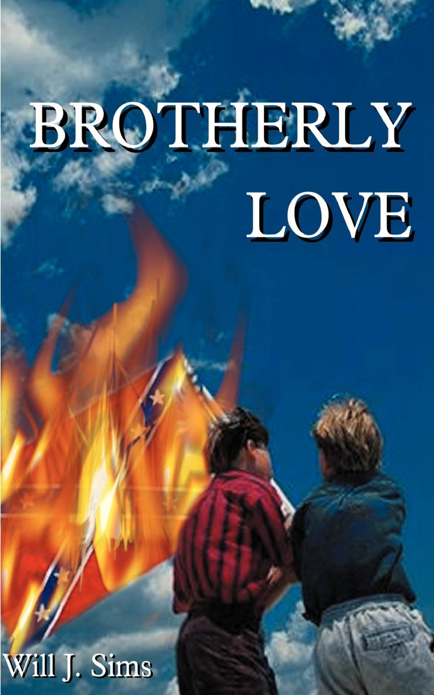Will J. Sims Brotherly Love