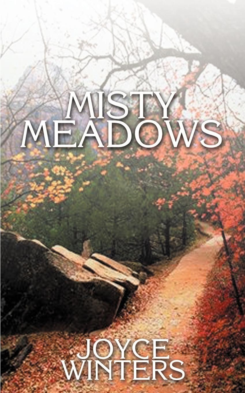 Joyce Winters Misty Meadows