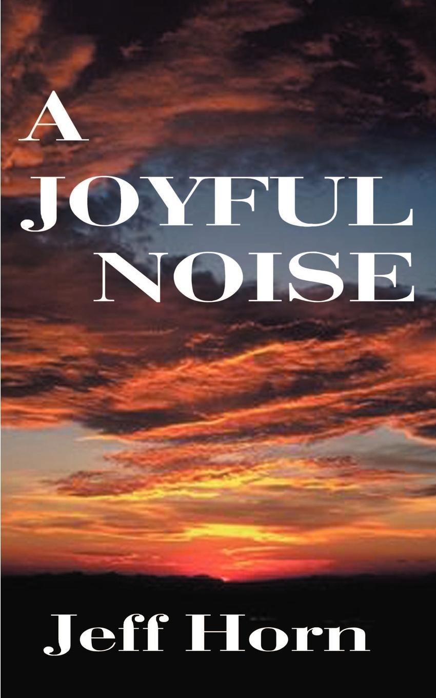 лучшая цена Jeff Horn A Joyful Noise