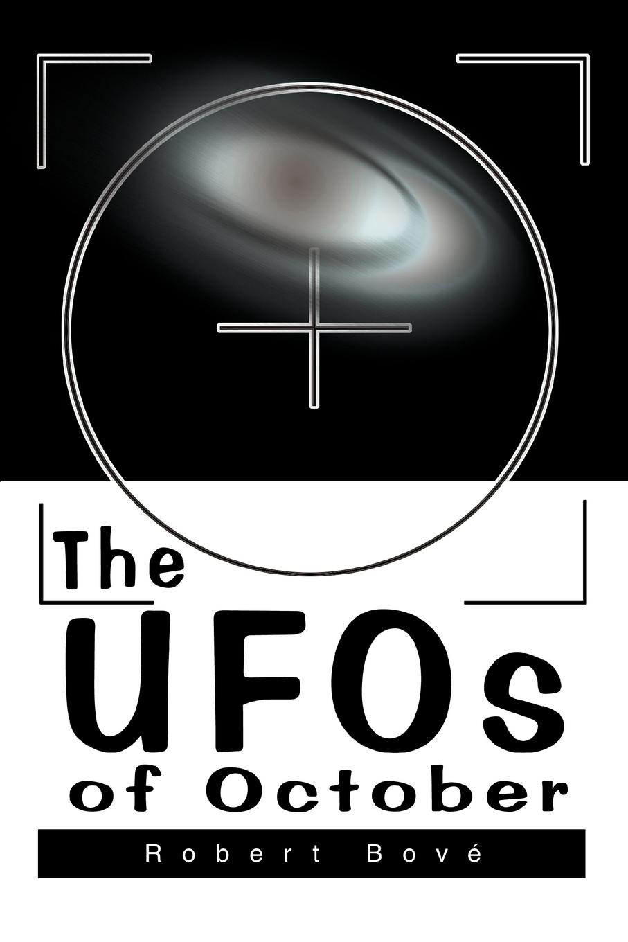 Robert Bove The UFOs of October the october country