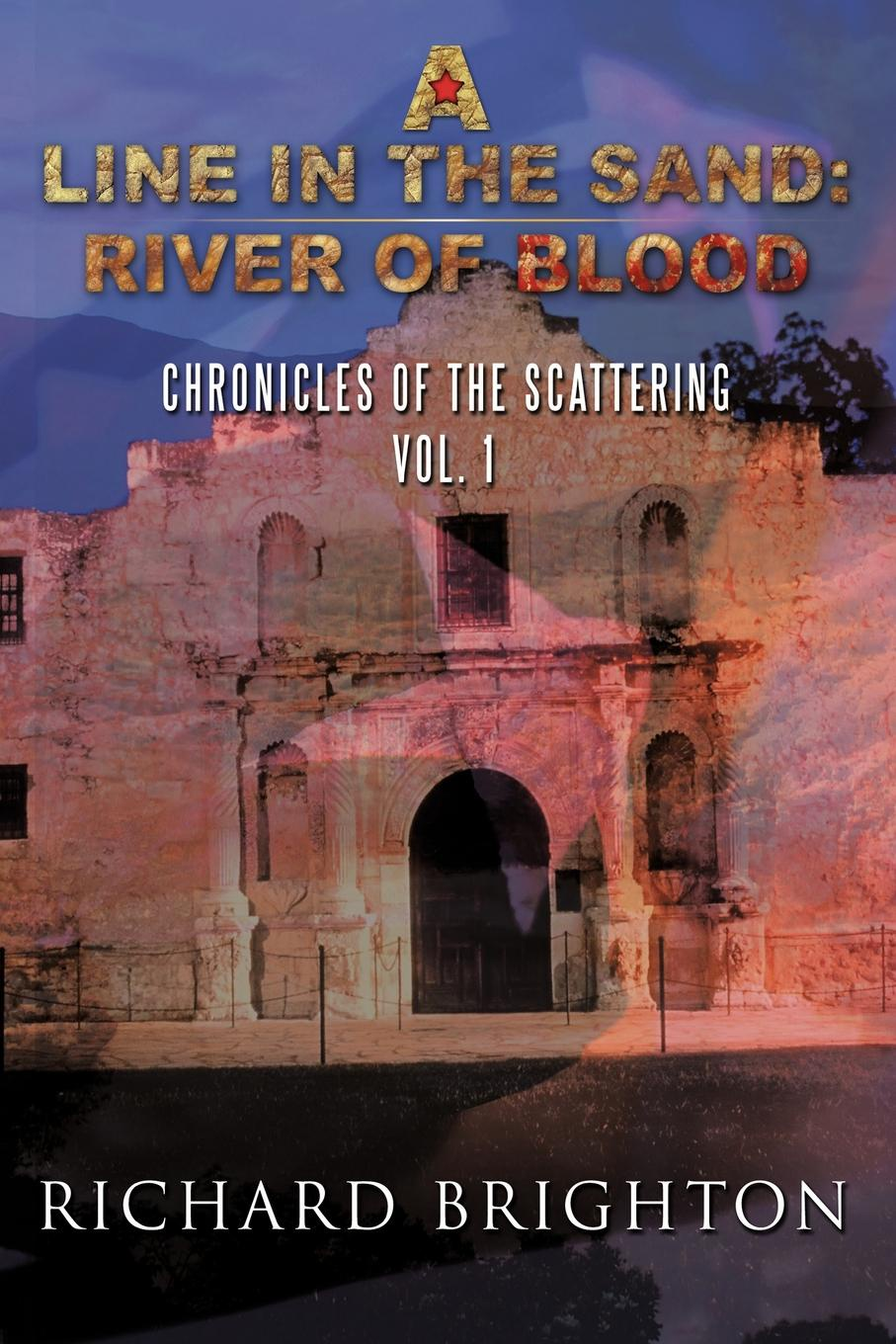 купить Richard Brighton A Line in the Sand. River of Blood: Chronicles of the Scattering, Vol. I по цене 1989 рублей