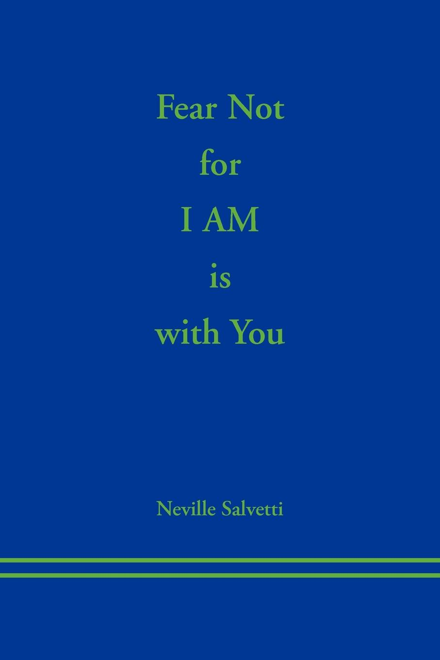 лучшая цена Neville Salvetti Fear Not for I AM is With You