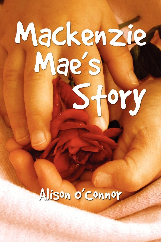 Alison O'Connor MacKenzie Mae's Story andrew mackenzie пиджак