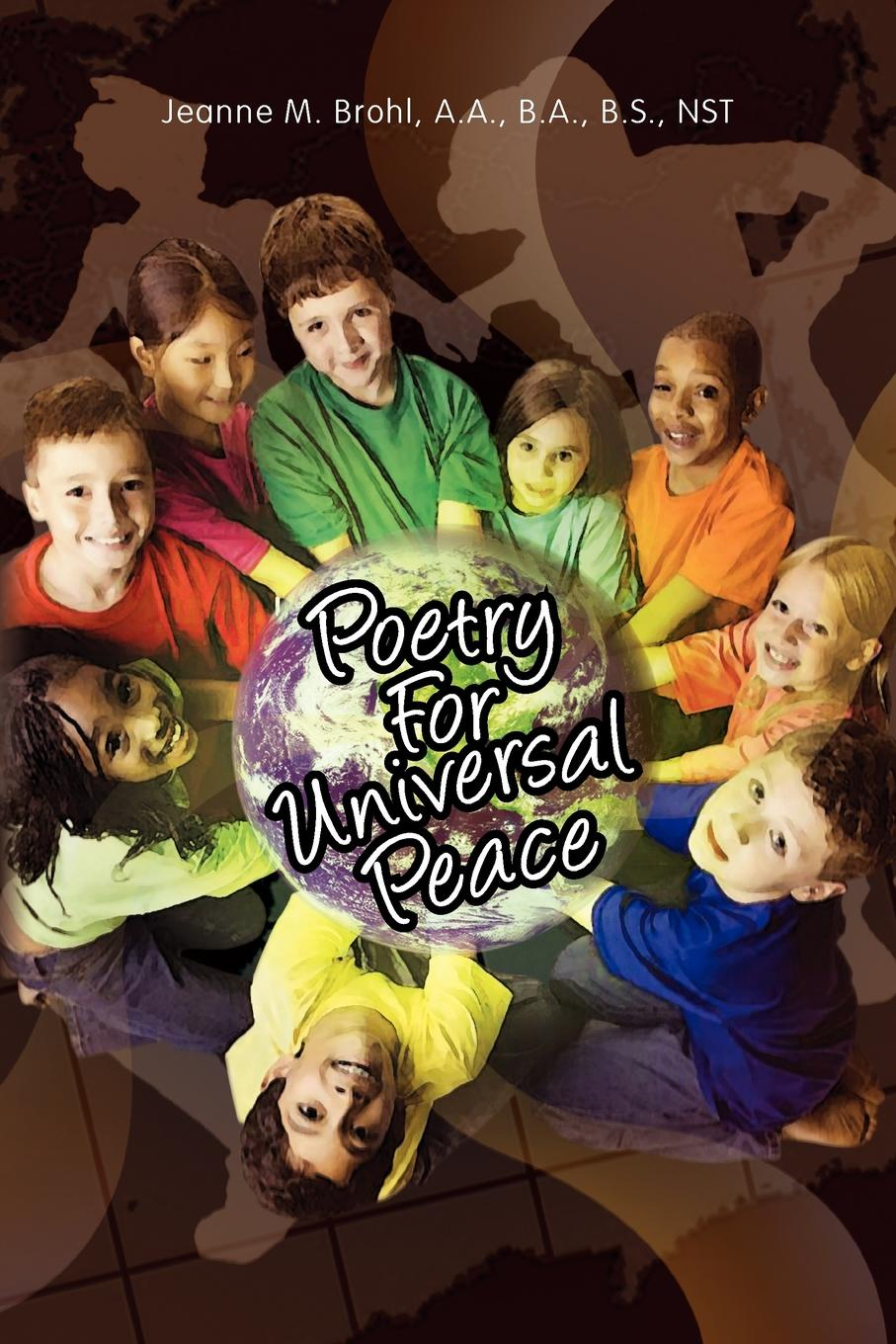 лучшая цена Jeanne M. a. a. B. a. B. S. Nst Brohl Poetry for Universal Peace