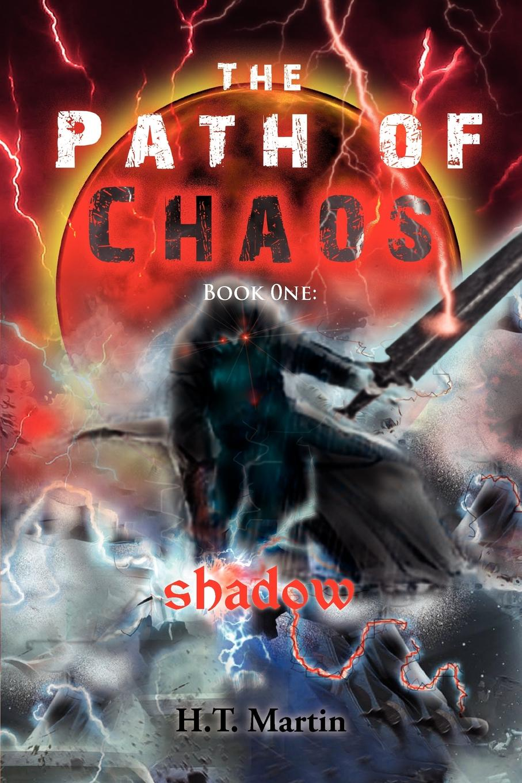 H. T. Martin The Path of Chaos h t martin betrayal