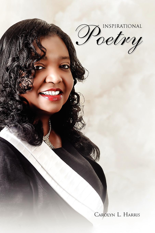 Carolyn L. Harris Inspirational Poetry lori harris l someone safe
